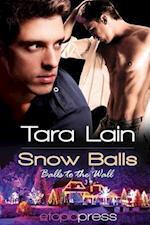 Snow Balls af Tara Lain