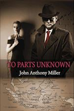 To Parts Unknown