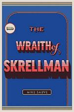 The Wraith of Skrellman af Mike Sauve