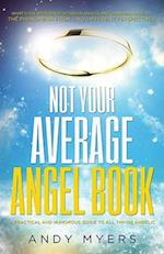 Not Your Average Angel Book