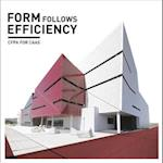 Forms Follows Efficiency