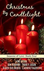 Christmas by Candlelight (Seasons of Love af Lori Leger, Trish F. Leger, Kim Hornsby