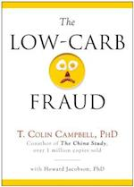 The Low-Carb Fraud af T Colin Campbell