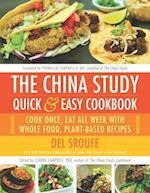 China Study Quick & Easy Cookbook