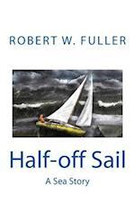 Half-Off Sail af Robert W. Fuller