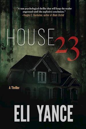 House 23 af Eli Yance