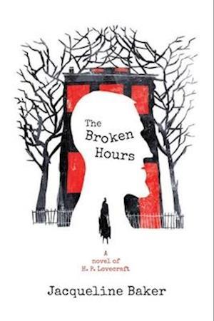 Bog, paperback The Broken Hours af Jacqueline Baker
