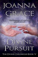 Divine Pursuit (Divine Chronicles, nr. 5)