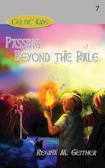 Passing Beyond the Pale