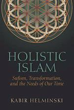 Holistic Islam (Islamic Encounter)