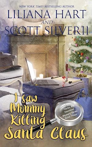 I Saw Mommy Killing Santa Claus (Book 3)