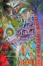 The Seven Fruits of the Land of Israel