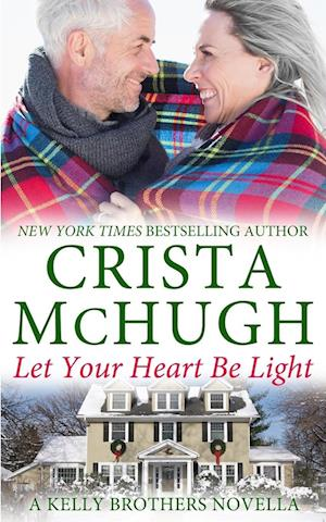 Bog, paperback Let Your Heart Be Light af Crista Mchugh