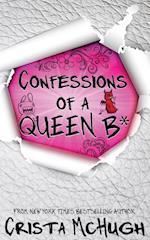 Confessions of a Queen B* af Crista Mchugh