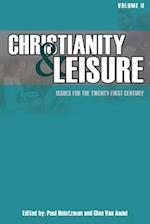 Christianity & Leisure II: Issues for the twenty-first century