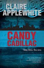 Candy Cadillac (Nam Noir)