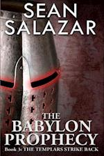 The Babylon Prophecy (Babylon Prophecy, nr. 3)