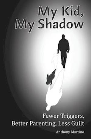 My Kid, My Shadow