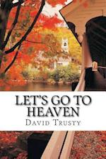Let's Go to Heaven