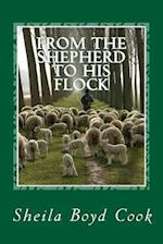 From the Shepherd to His Flock