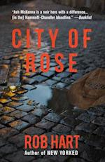 City of Rose af Rob Hart