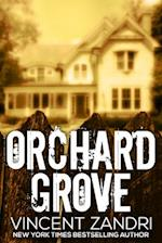Orchard Grove af Vincent Zandri