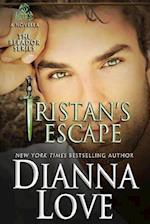 Tristan's Escape af Dianna Love