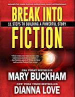 Break Into Fiction(r) af Dianna Love, Mary Buckham