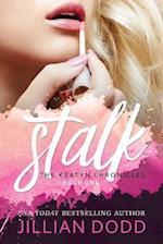 Stalk Me af Jillian Dodd
