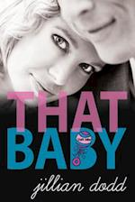 That Baby af Jillian Dodd