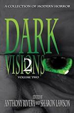 Dark Visions af David Blixt, Edward Morris, Trent Zelazny