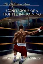 Confessions of a Fighter in Training