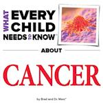 What Every Child Needs To Know About Cancer af Marc Engelsgjerd