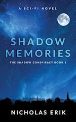 Shadow Memories af Nicholas Erik