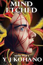 Mind Etched (Mind Web Psychological Thriller, nr. 2)
