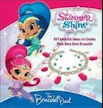 Shimmer and Shine Bracelet Book (Show Tell Me)