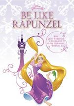 Be Like Rapunzel
