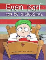 Even Barf Can Be a Blessing.