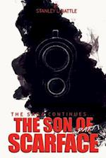 The Son of Scarface - Part 1