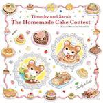 The Homemade Cake Contest (Timothy and Sarah)