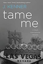 Tame Me (Stark International Novels)