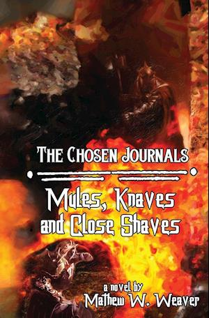 Bog, paperback Mules, Knaves, and Close Shaves af Mathew W. Weaver