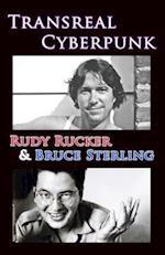 Transreal Cyberpunk af Rudy Rucker, Bruce Sterling