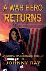 A War Hero Returns--Paperback Edition