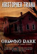 Growing Dark