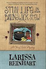 Still Life in Brunswick Stew af Larissa Reinhart