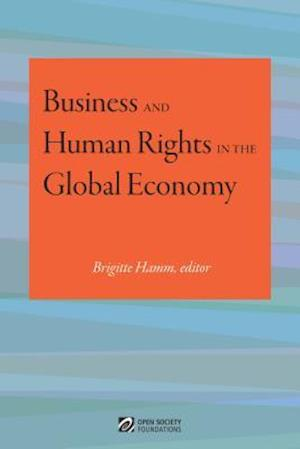 Business and Human Rights in the Global Economy