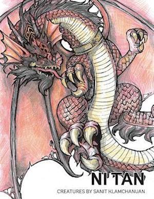 Bog, hæftet Ni Tan: Creatures by Sanit Klamchanuan
