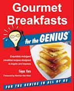 Gourmet Breakfasts for the Genius