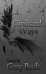 Civilized Ways af Gary Beck
